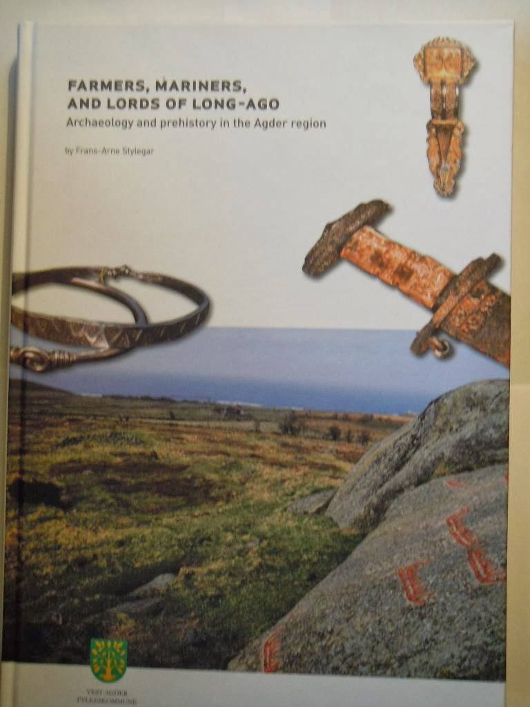 Farmers, Mariners, and Lords of Long-ago - Archaeology and Prehistory in the Agder region (2007)