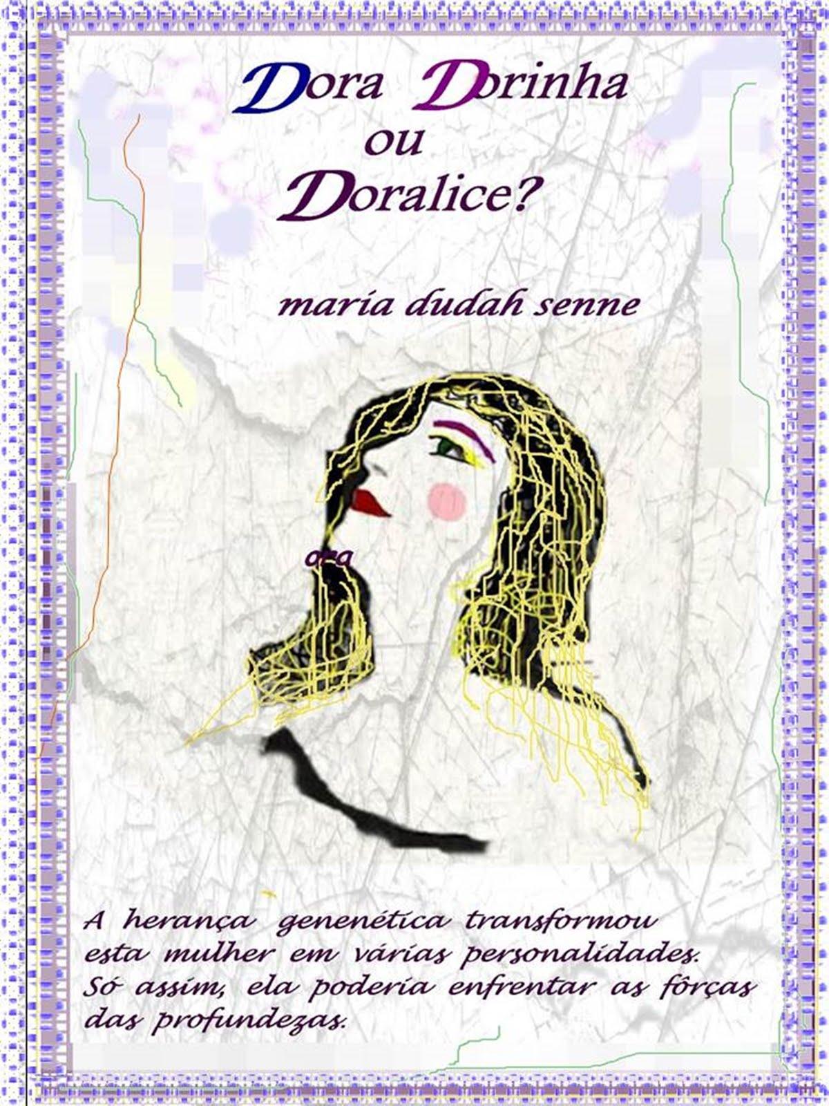 Dora, Dorinha ou Doralice?