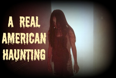 A Real American Haunting