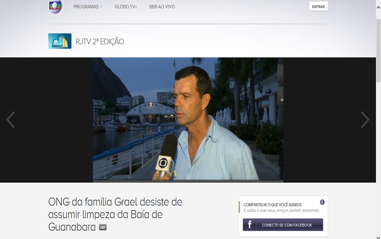 http://globotv.globo.com/rede-globo/rjtv-2a-edicao/t/edicoes/v/ong-da-familia-grael-desiste-de-assumir-limpeza-da-baia-de-guanabara/4074163/