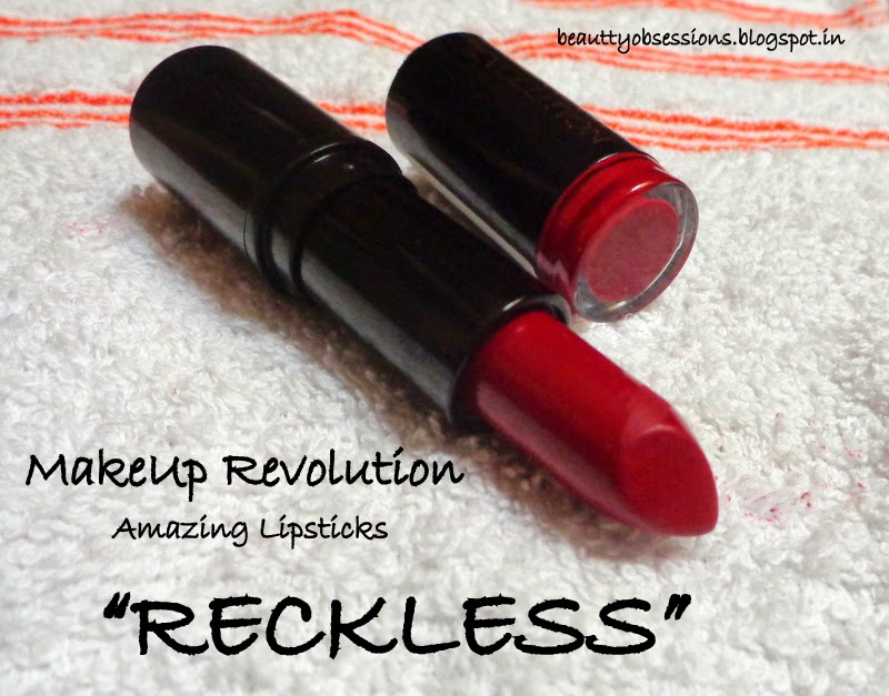 """MakeUp Revolution Amazing Lipstick in Shade """"Reckless"""" - Review , Price & LOTD"""
