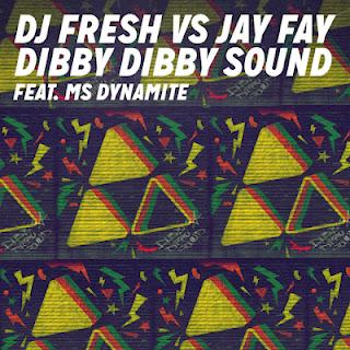 DJ Fresh & Jay Fay - Dibby Dibby Sound (ft. Ms Dynamite)