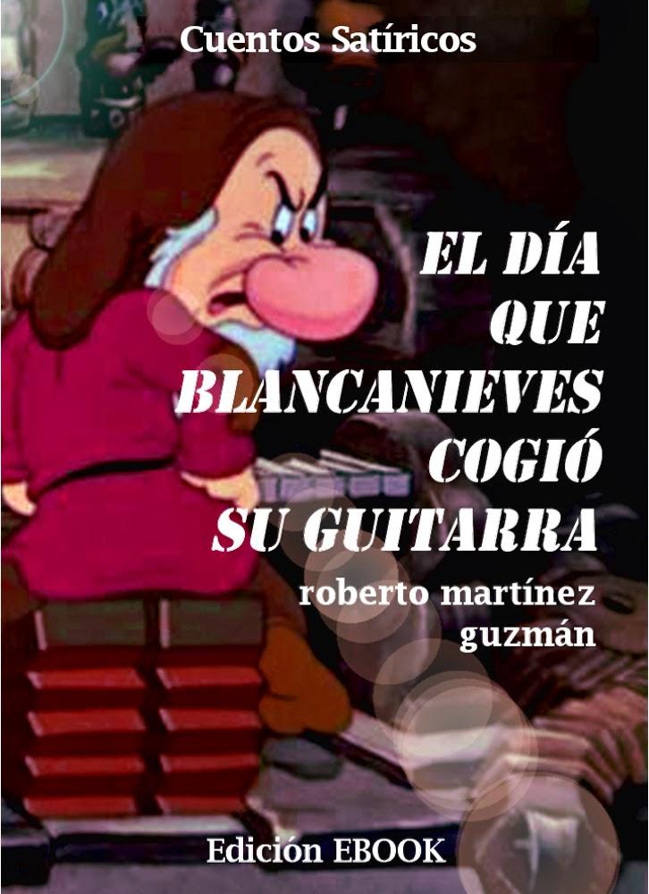 El día que Blancanieves cogió su guitarra