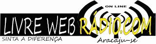 Weg Rádio Livre da Cidade de Aracaju ao vivo