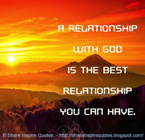 the best relationship is with god