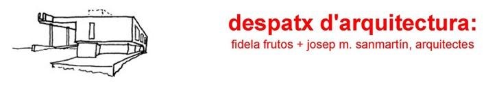 Fidela Frutos-Josep Maria Sanmartin-arquitectes