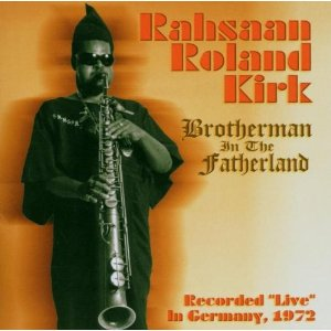 Rahsaan Roland Kirk Germany Tour