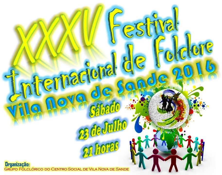 XXXV Festival Internacional de Folclore - Vila Nova de Sande 2016