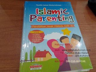 Buku : Islamic Parenting : Syaikh Jamal Abdurrahman