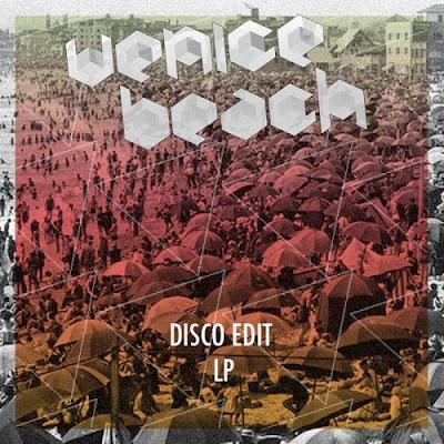 Venice Beach - Disco Edits LP