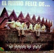 Los Principes del Compas - El Ritmo Feliz de...