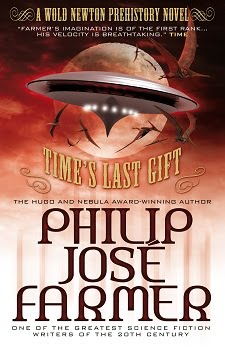 <i>Time&#39;s Last Gift</i>, a Wold Newton prehistory novel by Philip José Farmer