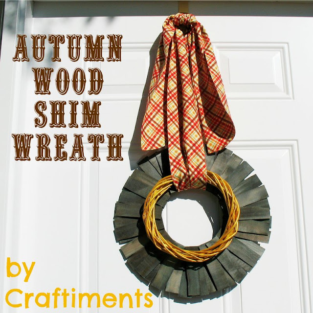 Craftiments:  Autumn Wood Shim Wreath