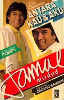 Jamal Mirdad -Antara Kau dan  Aku (1985)