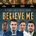 Believe Me movie