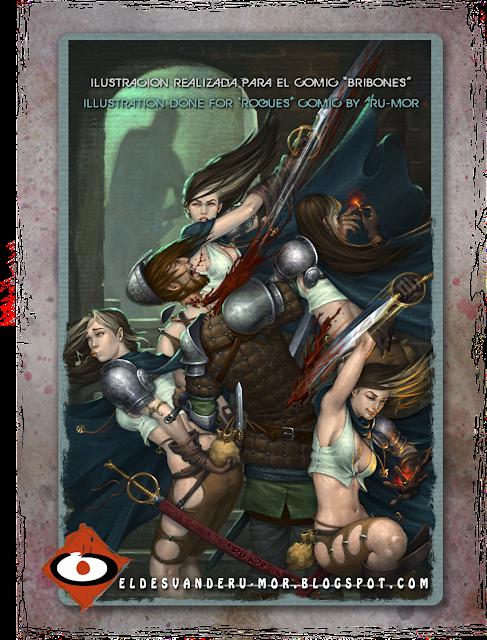 ilustración de portada hecha por ªRU-MOR para el comic Bribones editado por dibbuks en España, ROGUES! editado por AMIGO comics en USA, fantasía, espadas, brujería