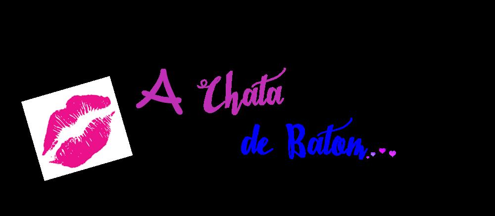 A Chata de Batom