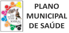 Plano Municipal de Saúde de Sobral - 2018 - 2021