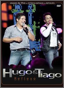 Download Baixar Show Hugo e Tiago: Reflexo