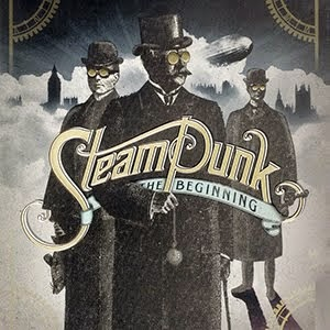 Steampunk the Beginning