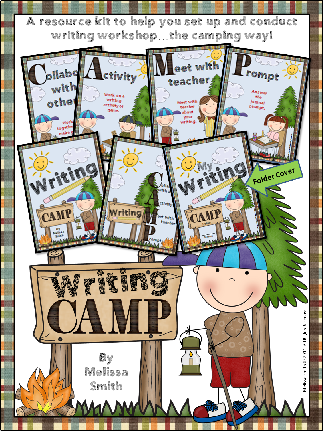http://www.teacherspayteachers.com/Product/Writing-CAMP-Writing-Workshop-with-a-Camping-Theme-1127113