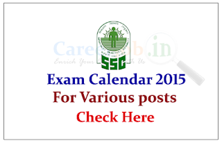Staff Selection Commission (SSC) Exam Calendar 2015