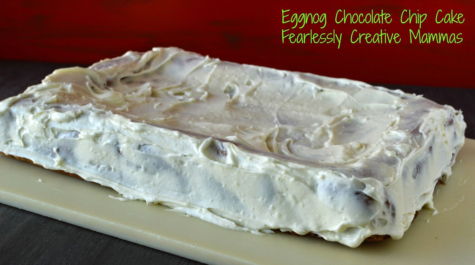 Eggnog Chocolate Chip Cake #FoodieExtravaganza