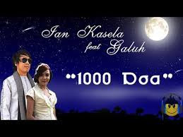 Download Lagu Ian Kasela feat. Galuh – 1000 Doa
