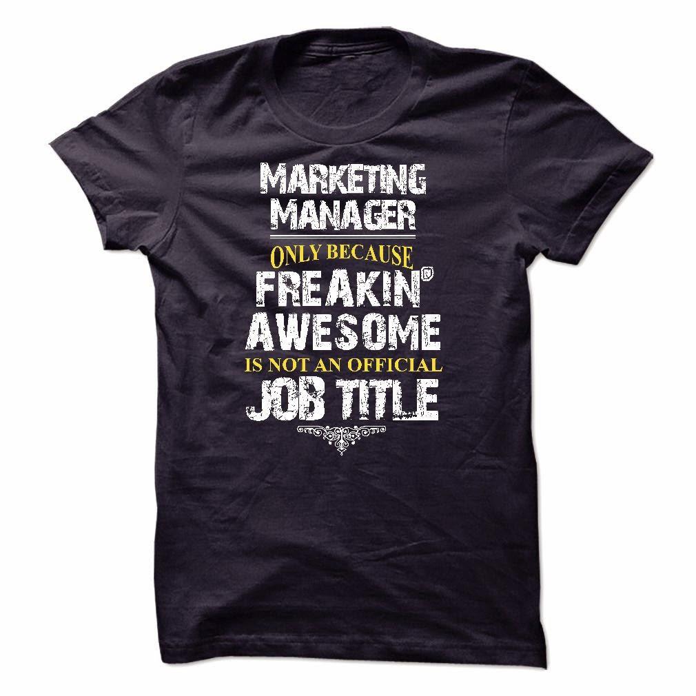 I Am An Marketing Manager T Shirt
