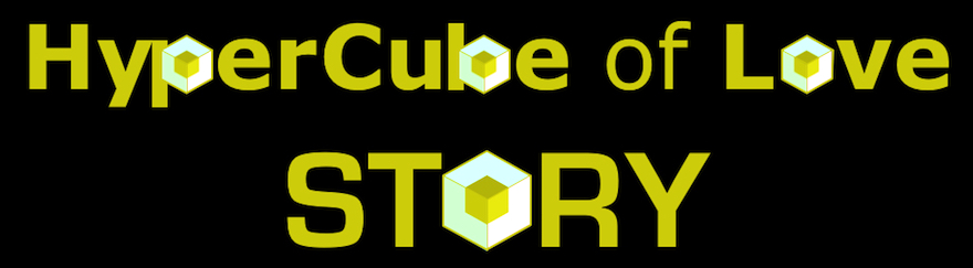 HyperCube of Love Story BLOG