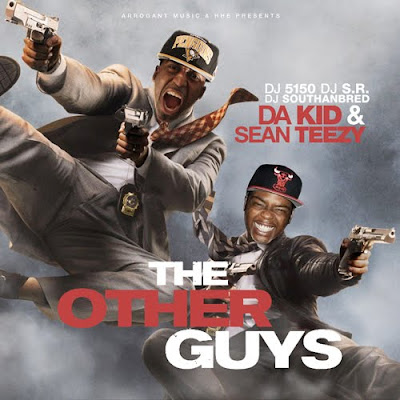 Da_Kid_And_Sean_Teezy-The_Other_Guys-(Bootleg)-2011