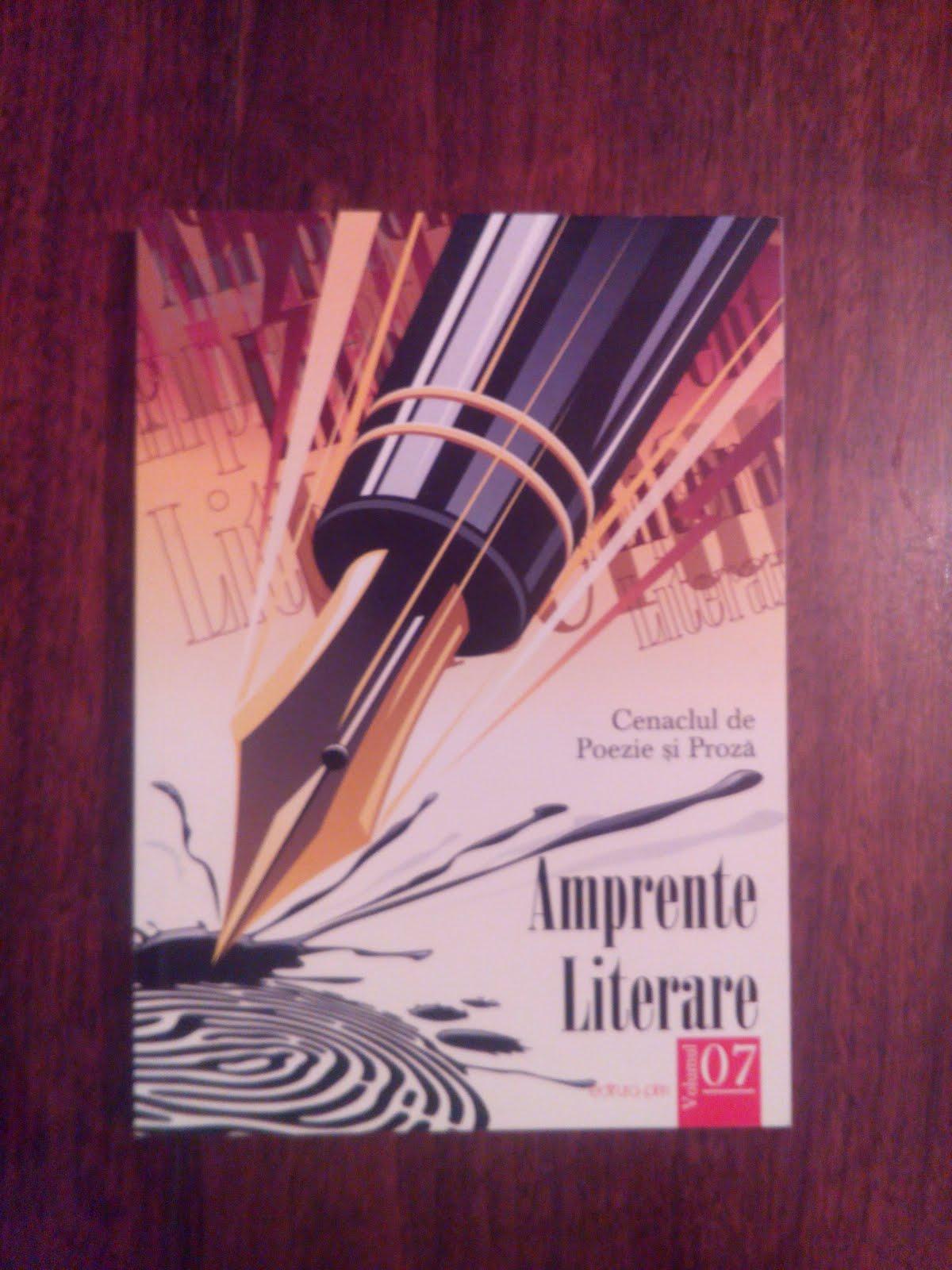"""""""Amprente Literare""""- Volumul 07- editura QIM- Iaşi- 2012"""