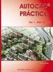 AUTOCAD PRÁCTICO - Vol. I