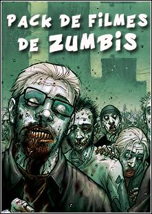 zumbi Pack de Filmes De Zumbis   DVDrip   Dual Áudio