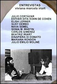 SUSY DEMBO en ENTREVISTAS: JULIO CORTÁZAR, ESTHER DITA KOHN DE COHEN, ELISA LERNER, NAVA SEMEL