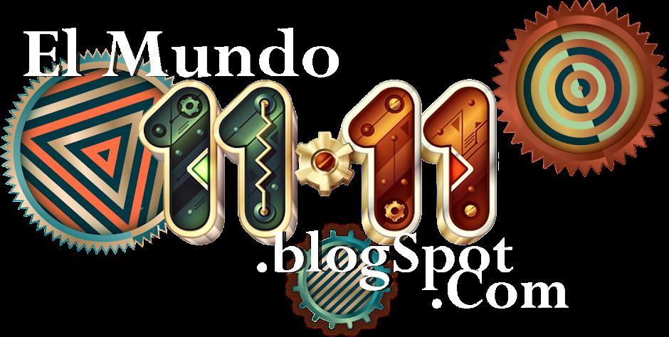 ~El Mundo 11-11~