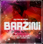 BARZINI: #FFF & All I Want