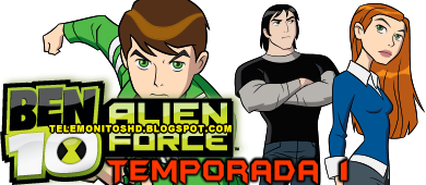 Ben 10 Alien Force: Temporada 01 [720p]