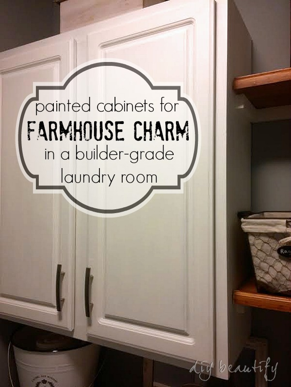 Adding Farmhouse charm to a laundry room with painted cabinets DIY beautify