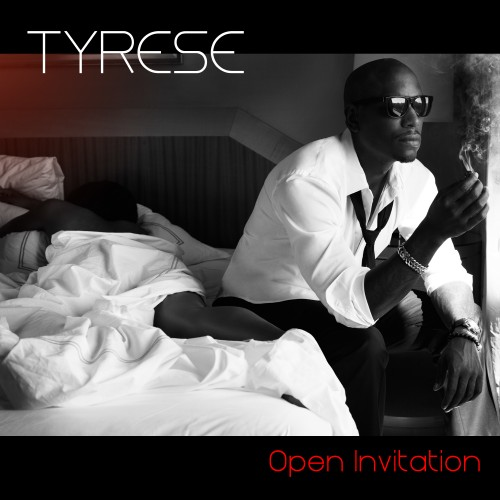 Tyrese – Open Invitation (Album)