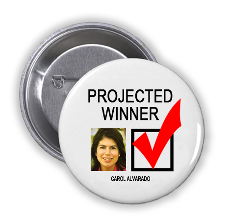CAROL ALVARADO IS A PROJECTED WINNER IN THE TUESDAY, NOVEMBER 8, 2016 PRESIDENTIAL ELECTION