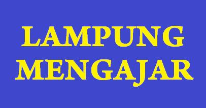 Pengumuman Seleksi Berkas Administrasi Lampung Pengajar Tahun 2014