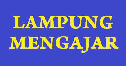 Pengumuman Kelulusan Lampung Mengajar 2014