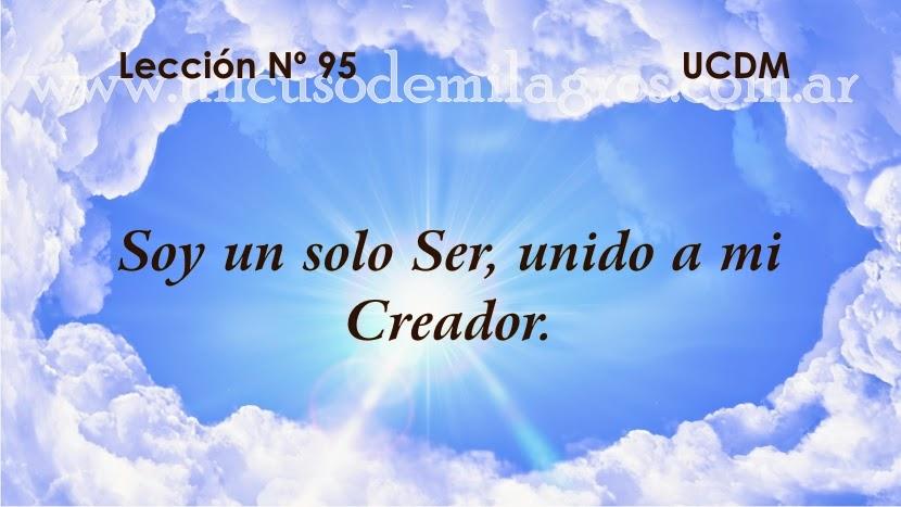 Leccion 95, Un Curso de Milagros
