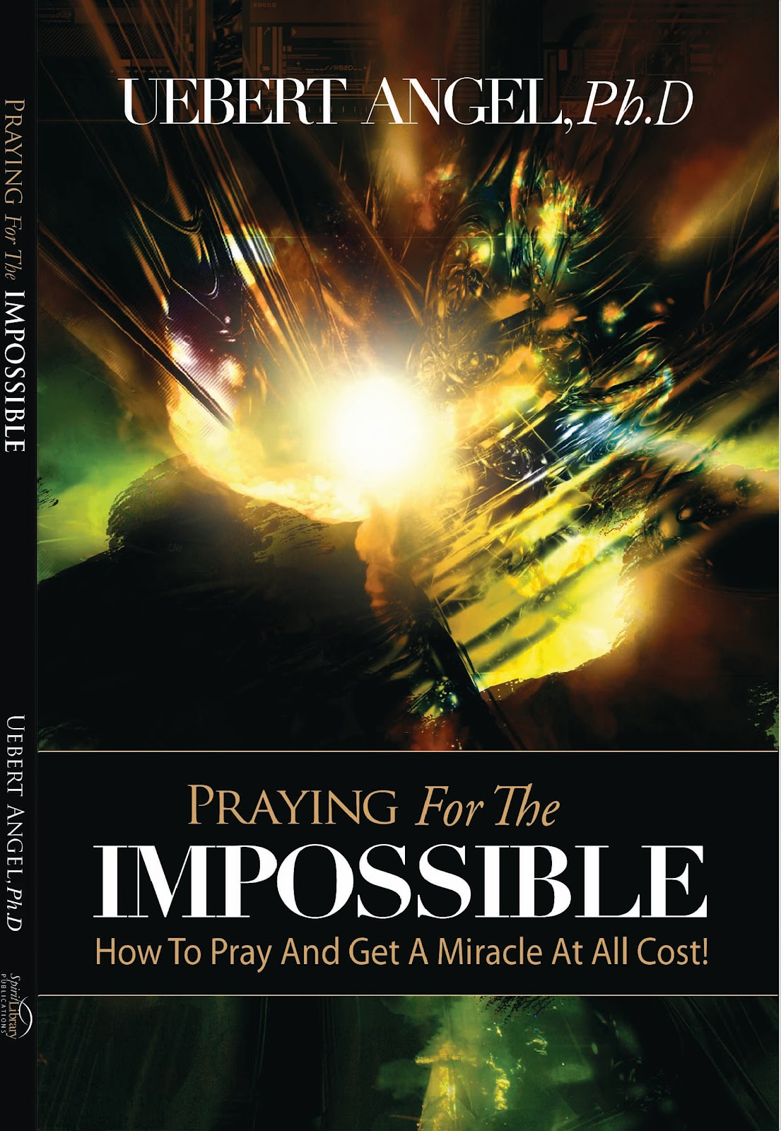 praying for the impossible by prophet uebert angel pdf