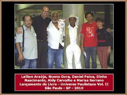 Lailton Araújo, Nuno, Daniel, Dinho, Aldy e Marisa Serranno