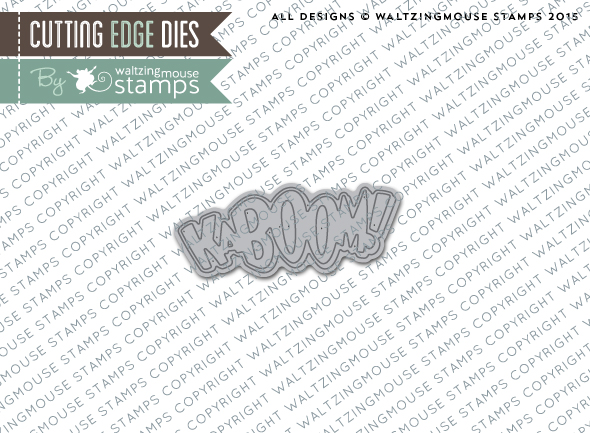 http://www.waltzingmousestamps.com/products/kaboom-die-set