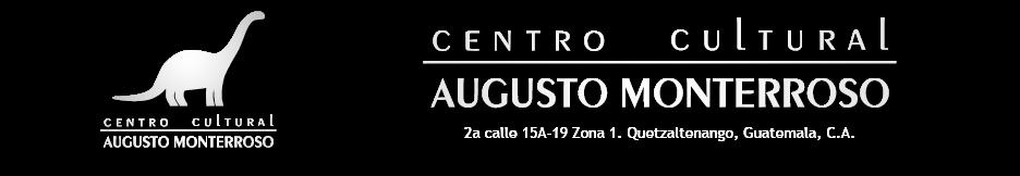 Centro Cultural Augusto Monterroso