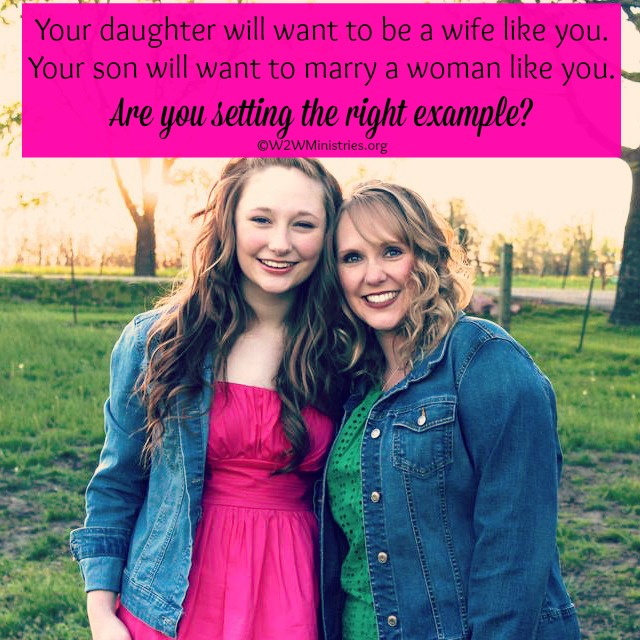 Your daughter will want to be a wife like you. Your son will want to marry a woman like you. Are you setting the right example? #marriage #motherhood #parenting #parenthood #family