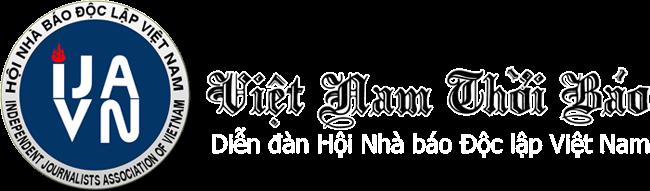 Việt Nam Thời Báo - The Vietnam Times - Hội nhà báo độc lập Việt Nam